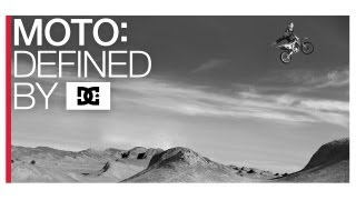 DC SHOES: MOTO  DEFINED BY DC