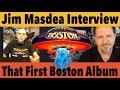 Capture de la vidéo That Classic First Boston Album &Amp; Working With Tom Scholz - Jim Masdea Interview