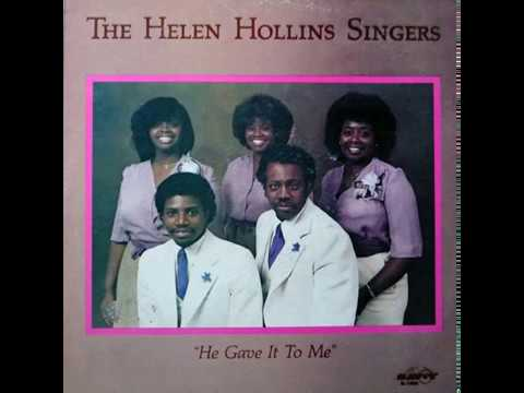 The Helen Hollins Singers -  He Gave It to Me (1982) playlist #1