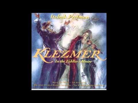 Itzhak Perlman & Klezmer Conservatory Band - Firn Di Mekhutonim Aheym