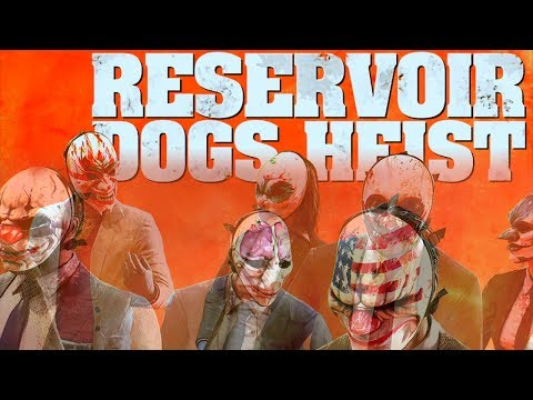 PAYDAY 2 -  Reservoir Dogs Heist (Update 168)