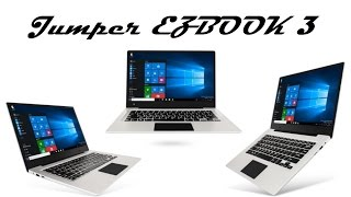 ноутбук Jumper EZbook 3: распаковка и опыт эксплуатации