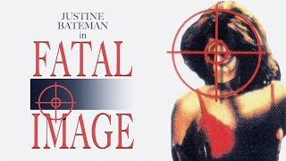 The Fatal Image - 90s Crime Movie Trailer | Starring Justine Bateman and Michele Lee