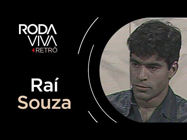 Roda Viva | Raí | 1992