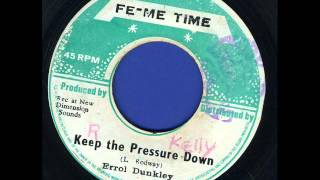 Errol Dunkley   Keep the Pressure Down [Fe-Me-Time]