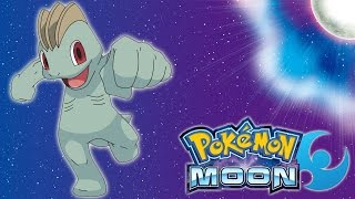 Pokemon: Moon - Traded For A Machop!