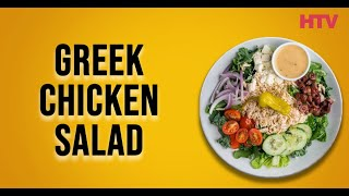 Greek Chicken Salad Recipe - Healthy Cooking | HTV