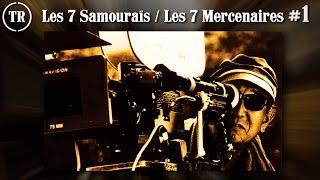 Les 7 Samouraïs / Les 7 Mercenaires (Akira Kurosawa) - Part 1/4 - Total Remake