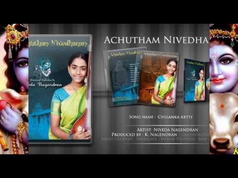 Chilanka Ketti - Achutham Nivedhanam
