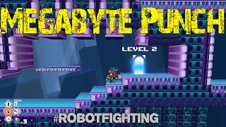 Megabyte Punch (PC) #RobootFight - DERPing in battle