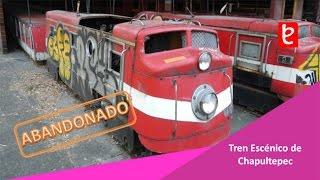 El Abandonado Tren Escénico de Chapultepec CDMX   www.edemx.com