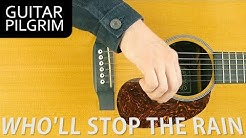 HOW TO PLAY WHO'LL STOP THE RAIN CCR | Guitar Pilgrim