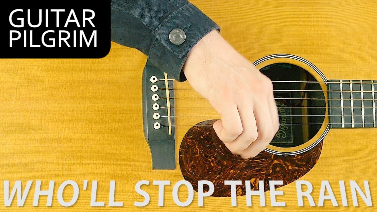Wholl Stop The Rain By Ccr Guitar Lesson Youtube