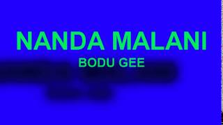 NANDA MALANI ==BODU BATHI GEE