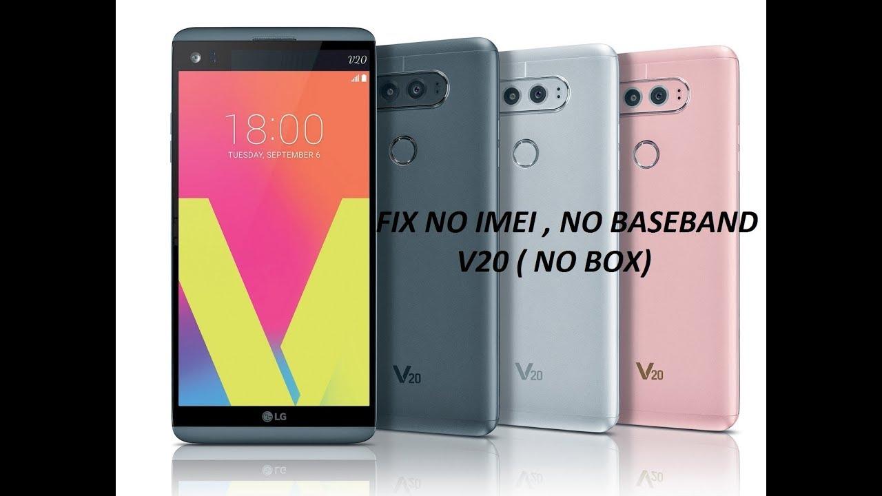 LG V20- FIX NO IMEI- NO BASEBAND, REPAIR IMEI -REPAIR BASEBAND ,NO BOX