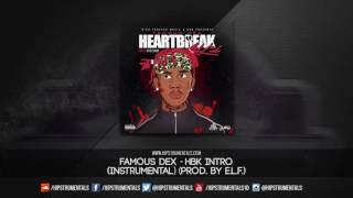 Famous Dex - HBK Intro [Instrumental] (Prod. By E.L.F.) + DL via @Hipstrumentals