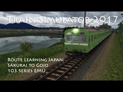 Train Simulator 2017 - Route Learning Japan: Sakurai to Gojo (103 Series EMU)