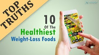 Top 10 Healthiest Weight-Loss Foods