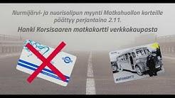 Nurmijärvi- ja nuorisolippu siirtyvät matkahuollon korteilta Korsisaaren matkakorteille