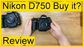 Nikon D750 buy review 2020