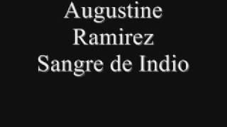 augustine-ramirez-sangre-de-indio