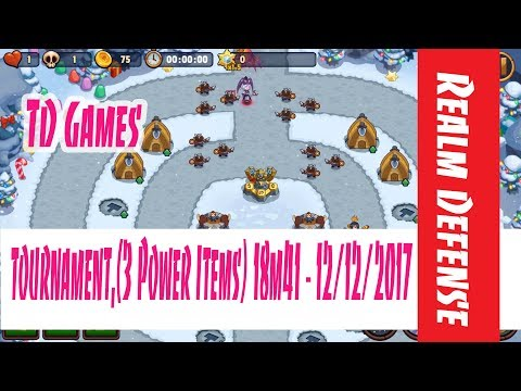 Realm Defense Tournament- no cost style- 2  Power Items- 13min 55- 12/12/2017