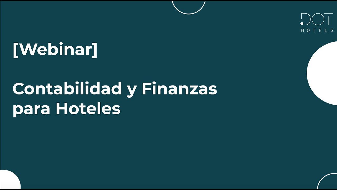Webinar: Contabilidad y Finanzas para Hoteles