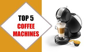 Top 5 Best Coffee Machines 2018 | Best Coffee Machine Review By Jumpy Express