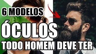 🔴 6 ÓCULOS DE SOL MASCULINO QUE TODO HOMEM DEVE TER | DICAS MASCULINAS