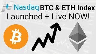 Nasdaq btc & eth index is live now + ...