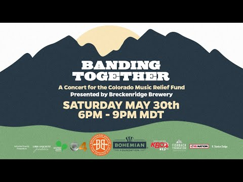 """Banding Together"" - A Concert for the Colorado Music Relief Fund"