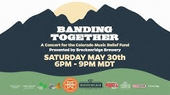 """""""Banding Together"""" - A Concert for the Colorado Music Relief Fund"""