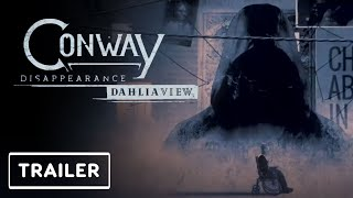 Conway: Disappearance at Dhalia View - Reveal Trailer | E3 2021