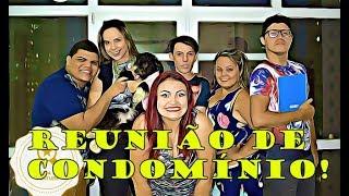 REUNIÃO DE CONDOMÍNIO!