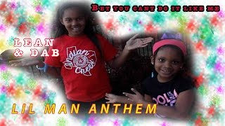 best dances of 2015 2016 lean and dab lil man anthem bet you can t do it like me