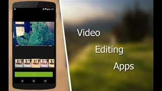 2 Best Video Maker & Editor Apps for Both Android & Iphone
