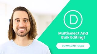 Introducing Bulk Editing And Multiselect For Divi