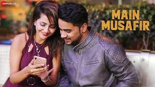 Main Musafir Official Music   Rahul Tyagi   Kajal Bhola   Vinay Kapoor