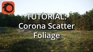 Tutorial: Corona Scatter Foliage