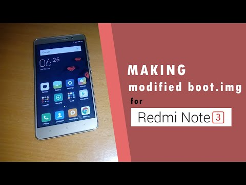 How to create a Modified boot.img for Redmi Note 3 (snapdragon)