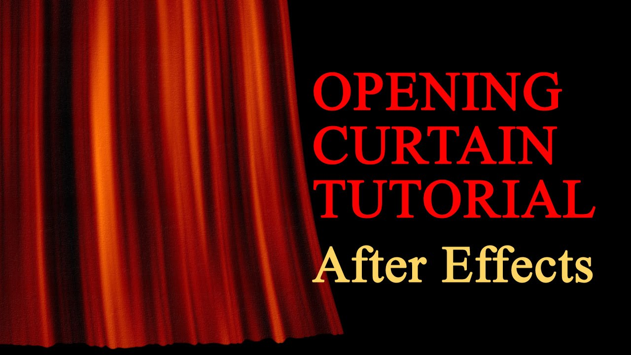 realistic opening curtain after effects tutorial