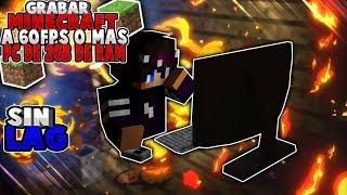 🎥Grabar Minecraft Con Pc De 2Gb De Ram|Sin Lag😎