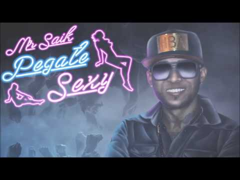 Mr. Saik ft. Dj Rasimcan - Pegate Sexy