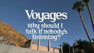 Video Voyages - Why Should I Talk? download MP3, 3GP, MP4, WEBM, AVI, FLV Oktober 2017