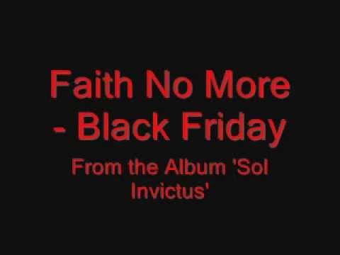Faith No More -  Black Friday   with Lyrics