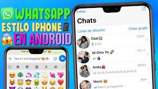 Whatsapp estilo iphone en android 2019