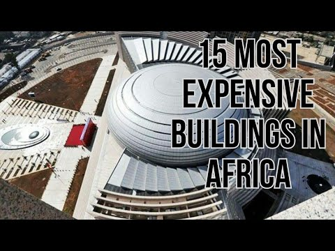 15 Most Expensive Buildings of Africa | Most Expensive Edifice in Africa
