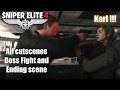 Sniper Elite 4 - All Cutscenes, Boss Fight and Ending Scene