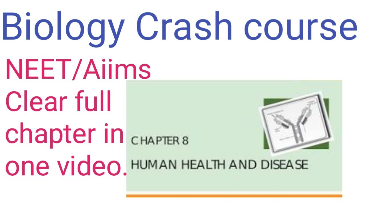 Biology crash course Human health and diseases