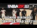 TURKS, AGAINST THE WORLD'S FIRST! Türkçe NBA 2K18 PRO-AM